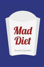 Mad Diet by Suzanne Lockhart