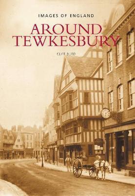 Around Tewkesbury by Cliff Burd