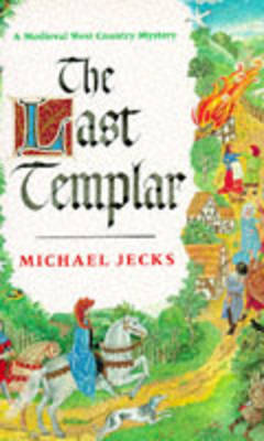 The Last Templar by Michael Jecks image