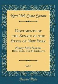 Documents of the Senate of the State of New York, Vol. 1 by New York State Senate image