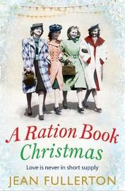 A Ration Book Christmas by Jean Fullerton image