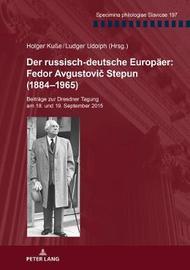 Der Russisch-Deutsche Europaeer: Fedor Avgustovič Stepun (1884-1965) image