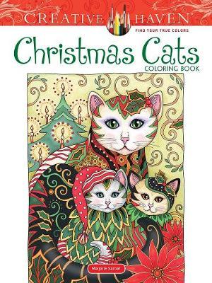 Creative Haven Christmas Cats Coloring Book by Marjorie Sarnat