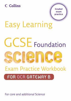 GCSE Science Exam Practice Workbook for OCR Gateway Science B: Foundation image
