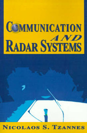 Communication and Radar Systems by Dr Nicolaos S Tzannes, PhD image