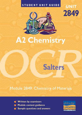 A2 Chemistry OCR (Salters): Chemistry of Materials: Unit 2849 by Frank Harris image