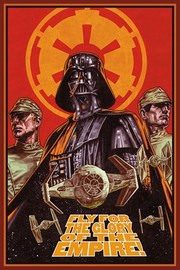 Star Wars Fly For The Glory Of The Empire Wall Poster (163)