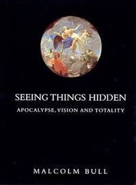 Seeing Things Hidden by Malcolm Bull image