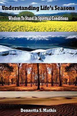Understanding Life's Seasons by Donnetta S. Mathis image
