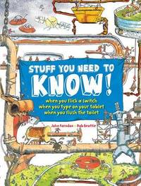 Stuff You Need to Know! by John Farndon