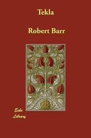 Tekla by Robert Barr