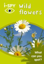 i-SPY Wild Flowers by I Spy