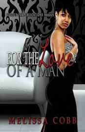 For the Love of a Man by Melissa Cobb image