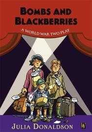 History Plays: Bombs and Blackberries - A World War Two Play by Julia Donaldson image