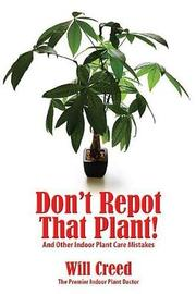 Don't Repot That Plant! by Will Creed image