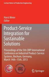 Product-Service Integration for Sustainable Solutions