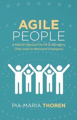 Agile People by Pia-Maria Thoren