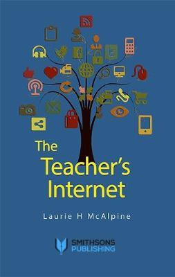 The Teacher's Internet by Laurie H. McAlpine image
