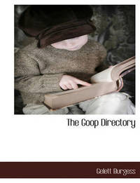 The Goop Directory of Juvenile Offenders by Gelett Burgess