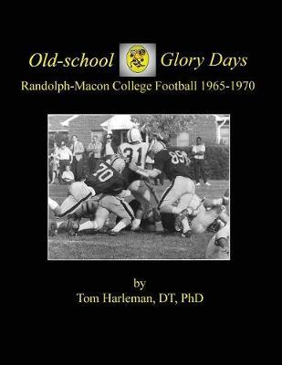 Old-school Glory Days by Dt Phd Harleman