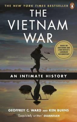 The Vietnam War by Geoffrey C Ward
