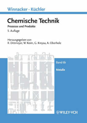 Winnacker-Kuchler: Chemische Technik by Roland Dittmeyer