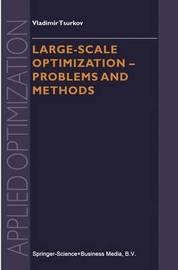 Large-scale Optimization by Vladimir Tsurkov