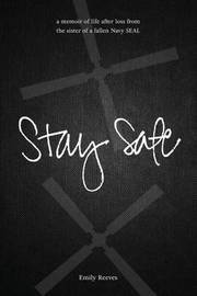 Stay Safe by Emily Reeves