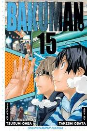 Bakuman., Vol. 15 by Tsugumi Ohba