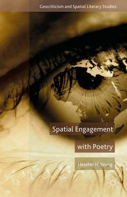Spatial Engagement with Poetry by H. Yeung