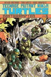 Teenage Mutant Ninja Turtles Volume 8 Northampton by Tom Waltz
