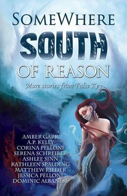 Somewhere South of Reason by Serena Schreiber image
