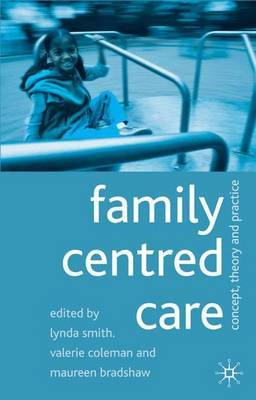 Family Centred Care by Lynda Smith image