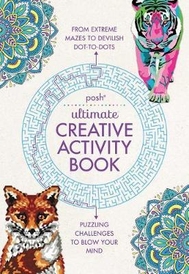 Posh Ultimate Creative Activity Book by Andrews McMeel Publishing