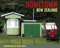 Hometown New Zealand by Derek Smith