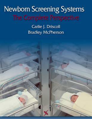 Newborn Screening Systems by Carlie J Driscoll