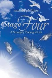 Stage Four by Nadine Phillips