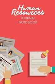 Human Resources Journal Note Book by Journal Jungle Publishing