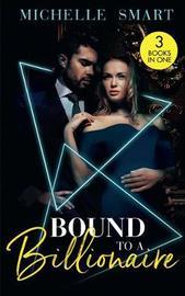 Bound To A Billionaire by Michelle Smart