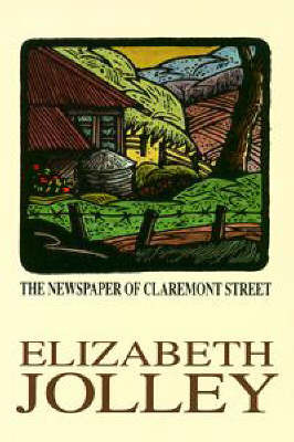 The Newspaper of Claremont Street by Elizabeth Jolley image