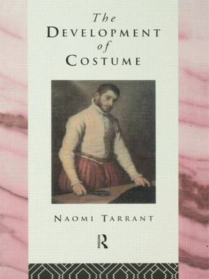 The Development of Costume by Naomi Tarrant