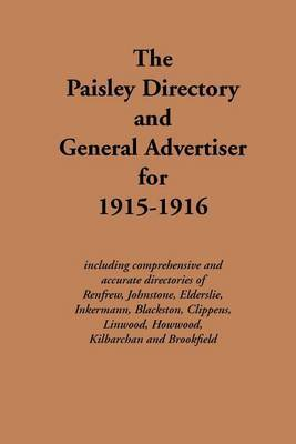 The Paisley Directory and General Advertiser for 1915-1916 by J Cook image