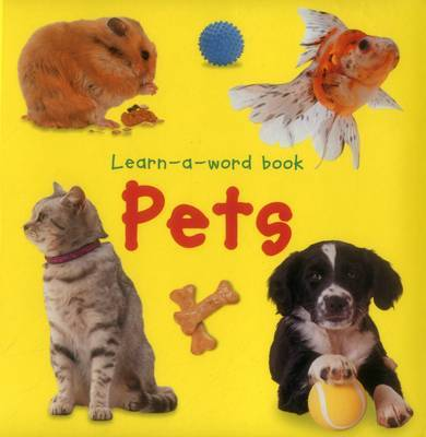 Learn-a-word Book: Pets by Nicola Tuxworth image