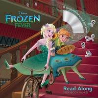 Frozen Fever Read-Along Storybook and CD by Disney Book Group