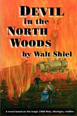 Devil in the North Woods by Walt Shiel image