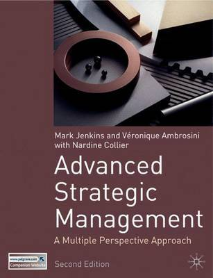 Advanced Strategic Management by Veronique Ambrosini