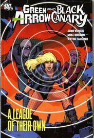 Green Arrow/Black Canary: v. 3 by Judd Winick image