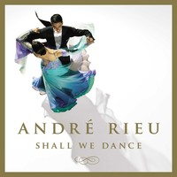 Shall We Dance by André Rieu