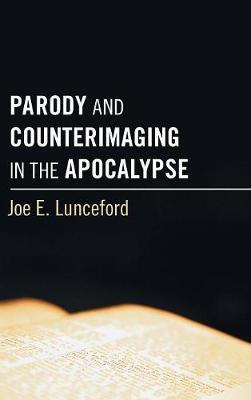 Parody and Counterimaging in the Apocalypse by Joe E Lunceford image