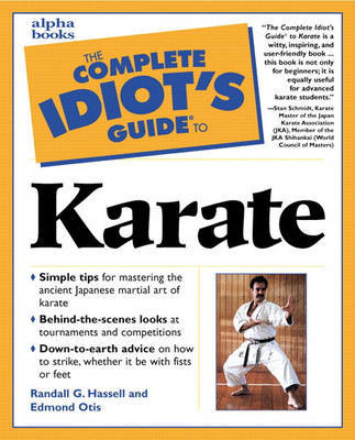 The Complete Idiot's Guide to Karate by Randall G Hassell image